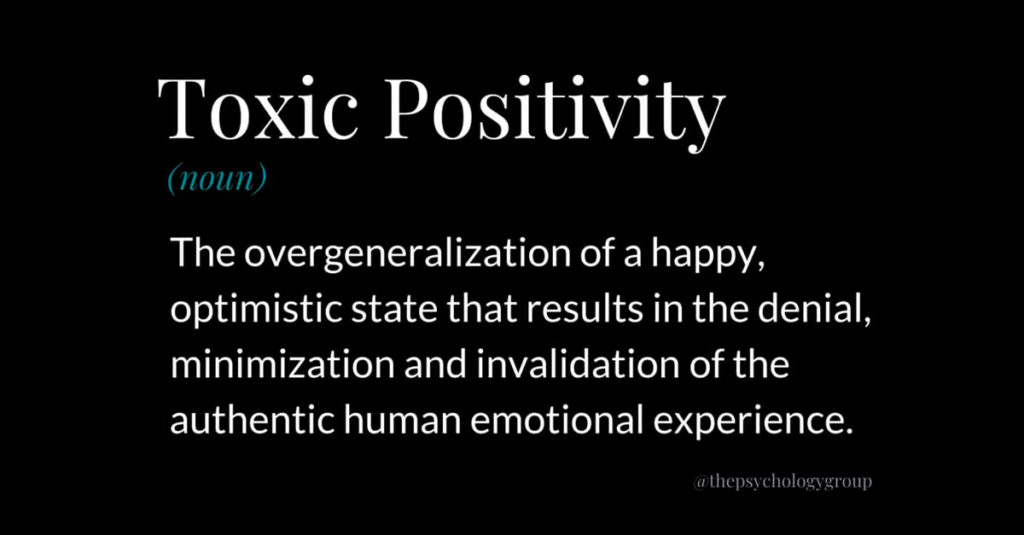 Toxic Positivity definition